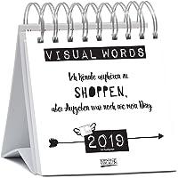 Visual Words 2019: Aufstellbarer Typo-Art Postkartenkalender. Jede Woche ein neuer Spruch. Hochwertiger Wochenkalender für den Schreibtisch