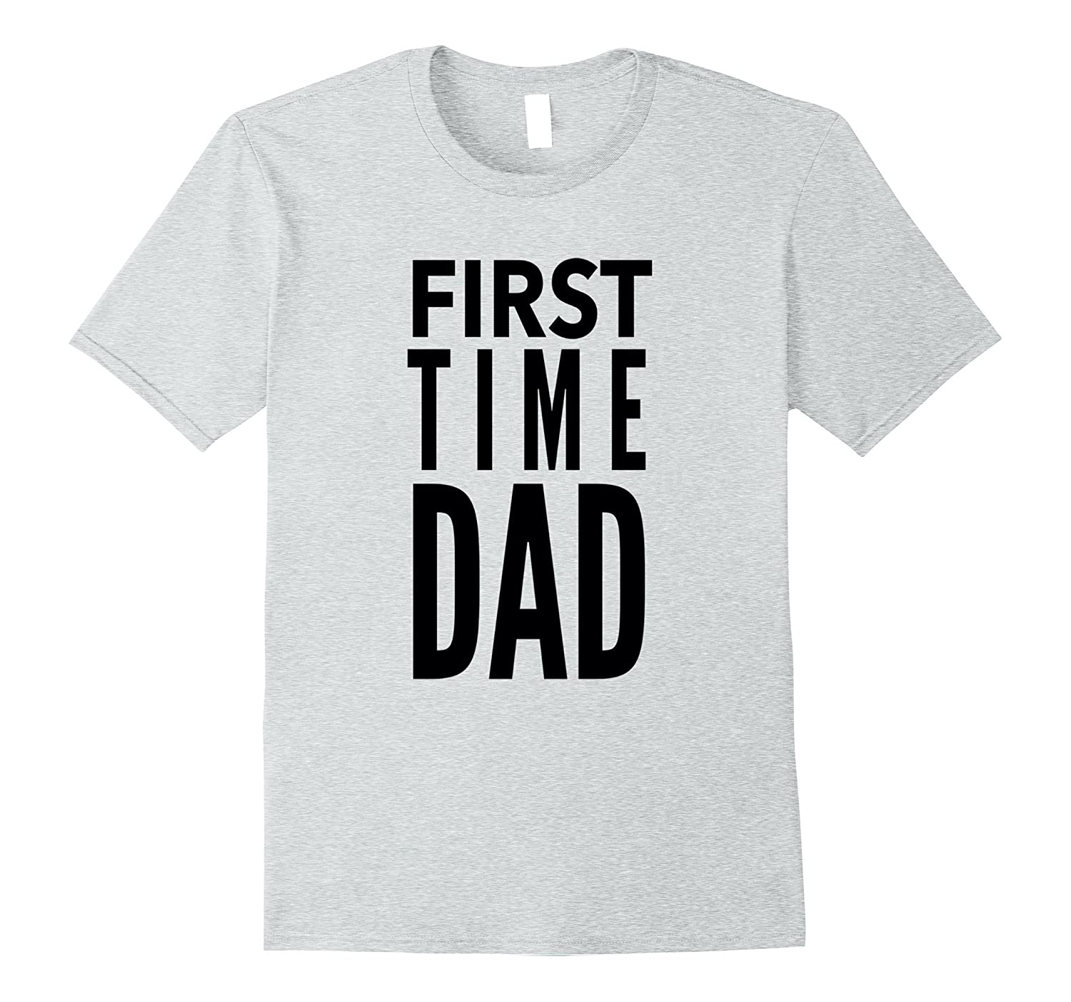 First Time Dad Daddy Father New Dad Fathers Day T-Shirt-CD