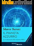 Il pianeta azzurro (La rivoluzione del Sistema Alfa)