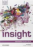 Insight. Intermediate. Student's book-Workbook. Con e-book. Con espansione online. Per le Scuole superiori