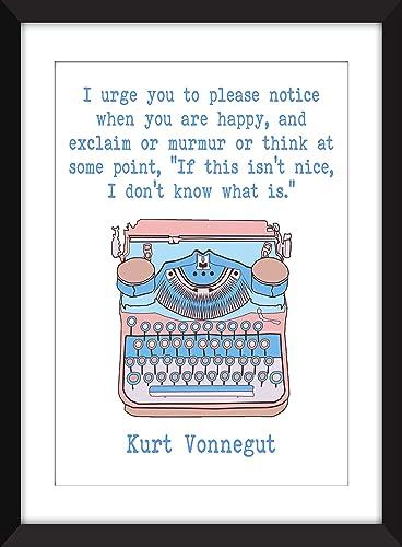 Amazon com: Kurt Vonnegut I Urge You To Please Notice When