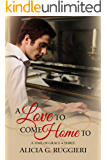 A Love to Come Home To (A Time of Grace Book 3)