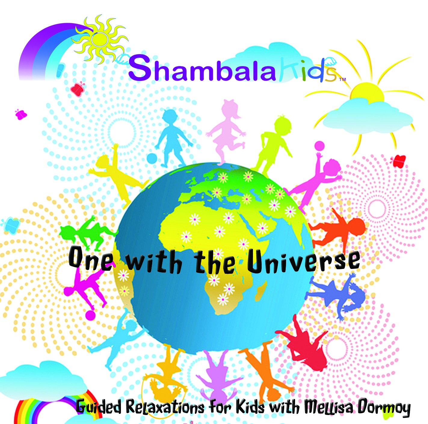 ShambalaKids - One with Universe the Kids' Our Cheap bargain shop most popular Meditation