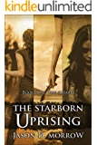 The Starborn Uprising: Books 1, 2, and 3 (The Starborn Saga)