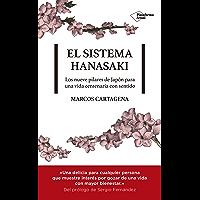 El sistema Hanasaki: Los nueve pilares de Japón para una vida centenaria con sentido