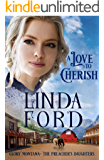 A Love to Cherish: The Preacher's Daughters (Glory, Montana Book 2)