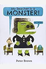 My Teacher Is a Monster! (No, I Am Not.) Hardcover