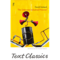 The Unknown Industrial Prisoner: Text Classics