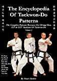 The Encyclopedia of Taekwon-Do Patterns, Vol 2