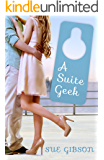 A Suite Geek (Suite Love Series Book 3)