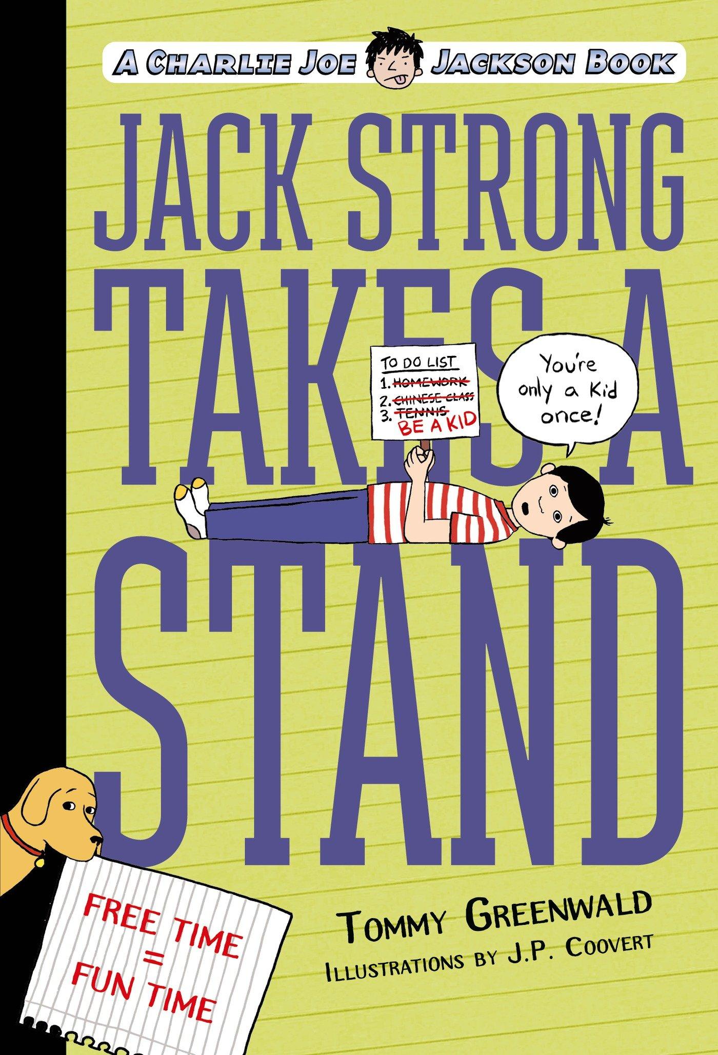Jack Strong Takes a Stand: A Charlie Joe Jackson Book (Charlie Joe Jackson Series) ebook