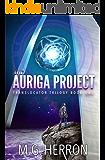 The Auriga Project (Translocator Trilogy Book 1)