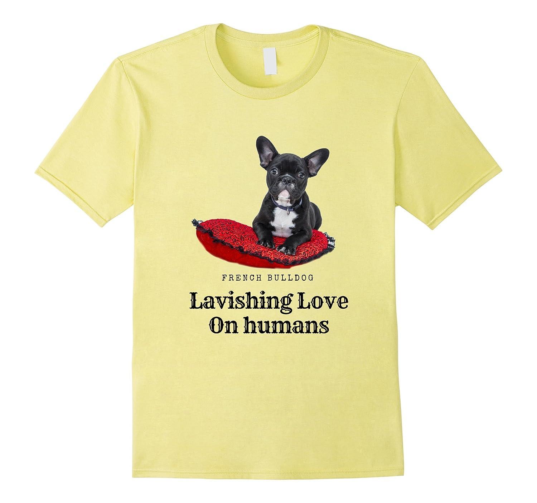 French Bulldog Lavishing Love on Humans T-shirt-AZP