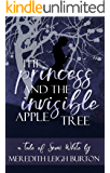 The Princess and the Invisible Apple Tree