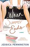 When Summer Ends: A Novel