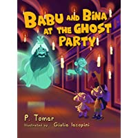 Babu and Bina at the Ghost Party: A children's book about adventure in India!