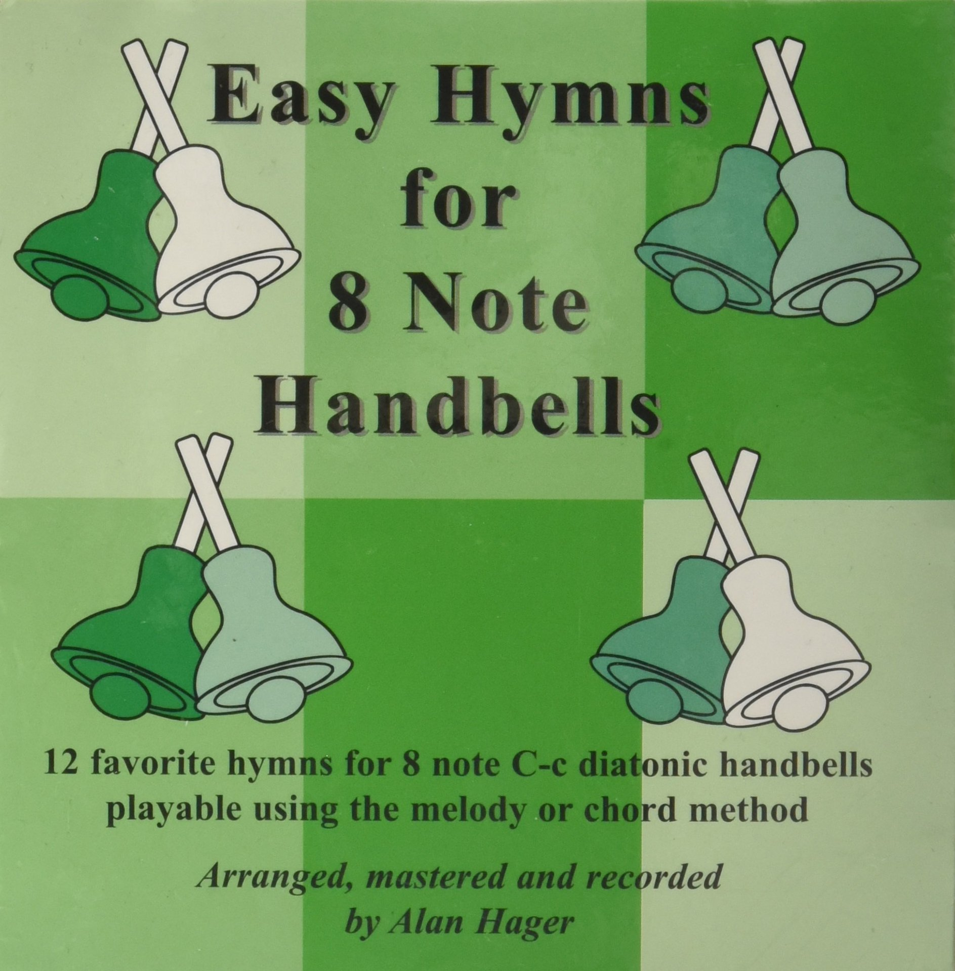 Westco Hager Easy Hymn Book for 8-Note Bells (12 Hymns; All Ages)