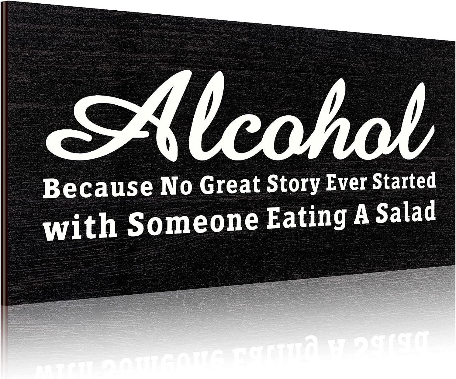 Jetec Alcohol Because No Great Story Ever Started with Someone Eating A Salad Sign Rustic Wooden Sign Funny Alcohol Wall Decor Vintage Primitive Home and Bar Decor