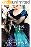 Hell Hath Frozen Over (Devilish Debutantes (Novella) Book 5)