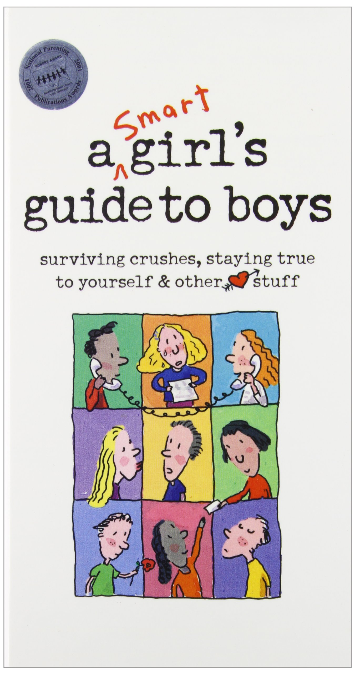 amazon com a smart girls guide to boys surviving crushes staying