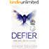DEFIER: The Girl Who Stood (Defier Series Book 1)