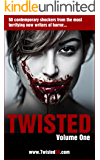 Twisted 50: 50 Contemporary Shockers from the most terrifying new writers of horror... (English Edition)