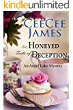 The Honeyed Taste of Deception: An Angel Lake Mystery (Walking Calamity Cozy Mystery Book 4)