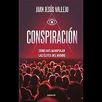 Conspiración (Spanish Edition)