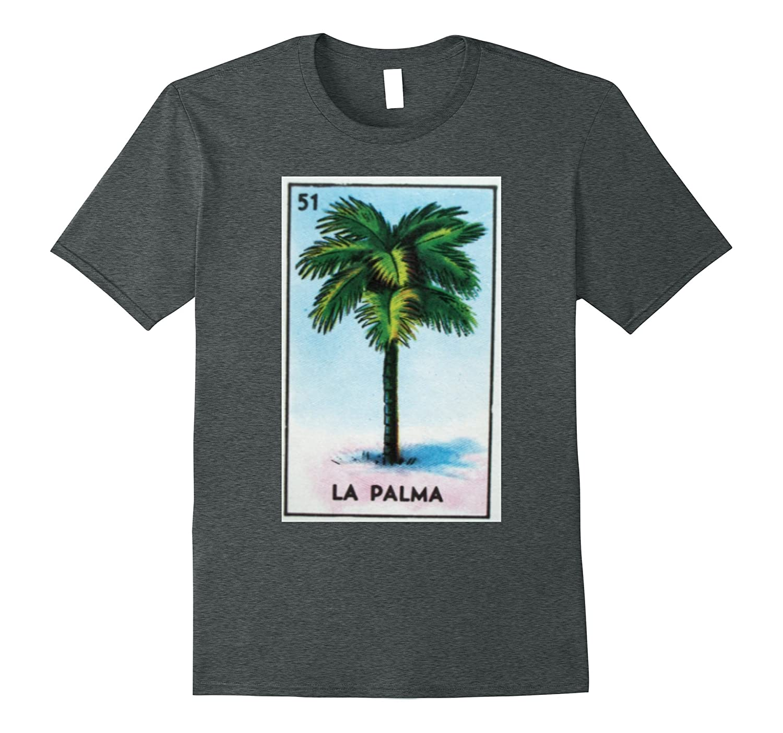 La Palma Palm Tree Loteria Party Shirt-T-Shirt