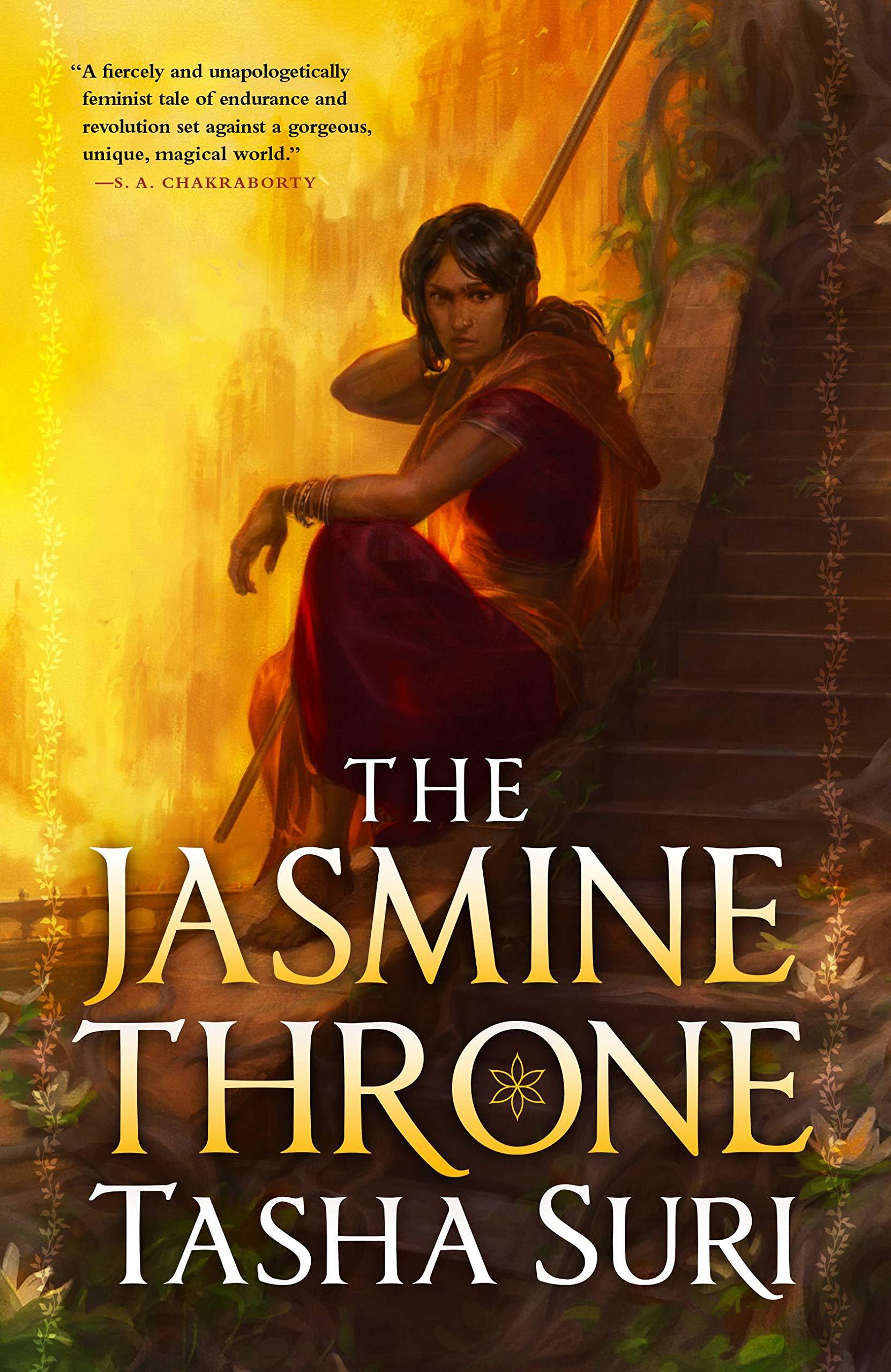 Amazon.com: The Jasmine Throne (The Burning Kingdoms, 1): 9780316538510:  Suri, Tasha: Books