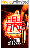 Hellfire: A Suspense Thriller (A Hawk Tate Novel Book 4)