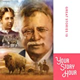 Great Stories, Volume 10: Your Story Hour (Dramatized)