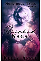 The Wicked Naga (Monstrous Tales Book 5) Kindle Edition