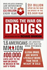 Ending the War on Drugs Kindle Edition