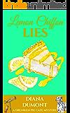 Lemon Chiffon Lies (The Drunken Pie Cafe Cozy Mystery Book 3)
