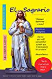 """EL SAGRARIO """"Ebook CATÓLICO"""": Parece mentira con cuánta Ilusión espera Jesús tu visita (Enamorados de Jesús Sacramentado / SAGRARIO)"""