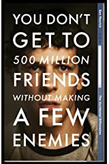 The Accidental Billionaires: Sex, Money, Betrayal and the Founding of Facebook Kindle Edition