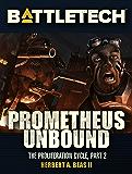 BattleTech: Prometheus Unbound: The Proliferation Cycle #2