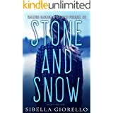 Stone and Snow: Book 2 (The Raleigh Harmon Prequel Mysteries)