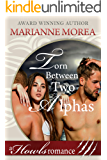 Torn Between Two Alphas: Howls Romance