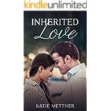 Inherited Love: A Medical Romance Series (A Dalton Sibling Book 1)