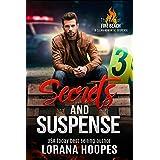Secrets and Suspense: A Clean Romantic Suspense (The Men of Fire Beach Book 4)