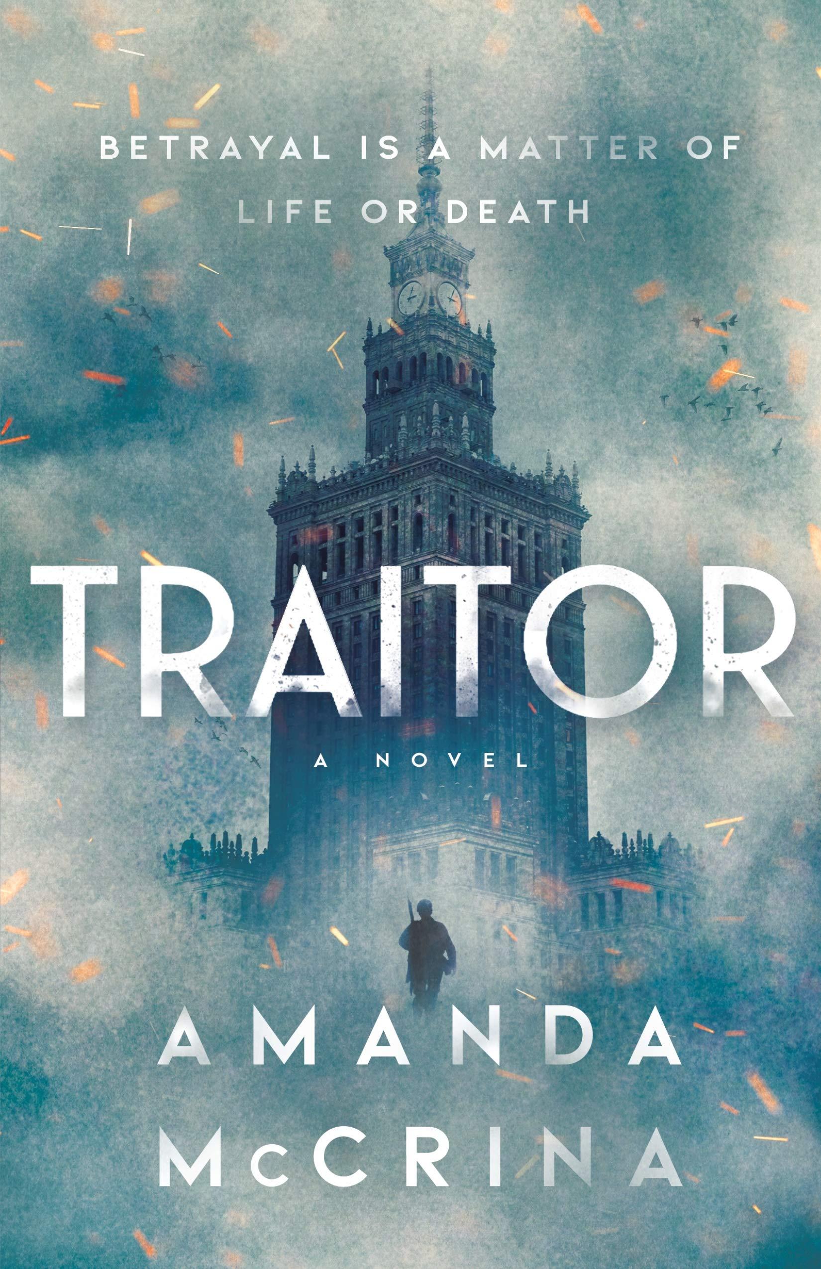 Traitor: A Novel of World War II
