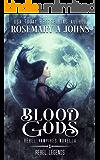 Blood Gods: Rebel Vampires Standalone (Rebel Legends Book 1)