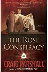 The Rose Conspiracy Kindle Edition