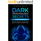 Dark Psychology Secrets - The Art of Reading People: The Ultimate Guide to Learn How to Analyze People, Read Body Language and Understand Human Behavior ... Reading People Techniques (English Edition)