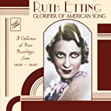 Glorifier of American Song: A Collection of Rare Recordings from 1930-1950