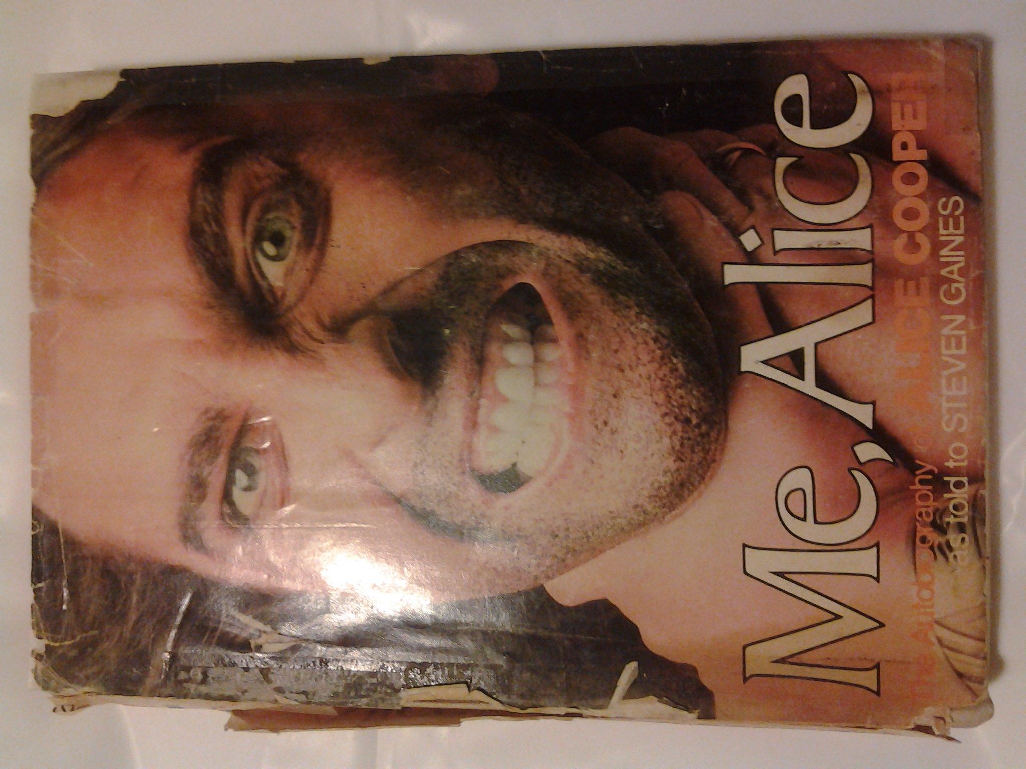 f8c805e6ecf2e Me, Alice: The Autobiography of Alice Cooper: Alice Cooper, Steven ...