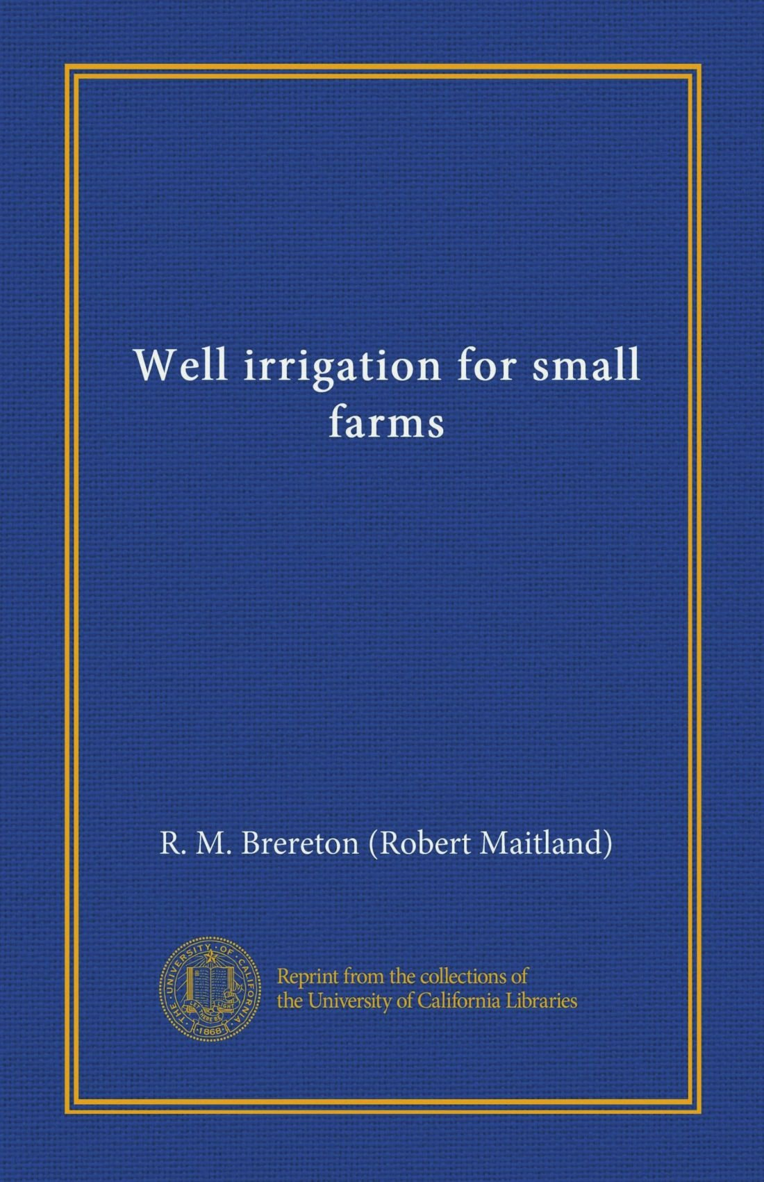 Well irrigation for small farms