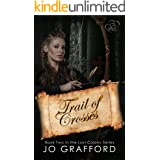 Trail of Crosses (Lost Colony Series Book 2)